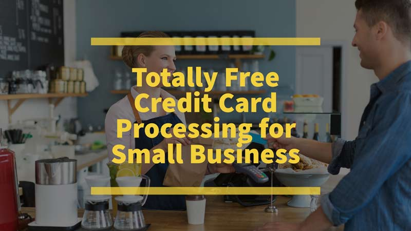 Free credit card processing for small business shift processing colourmoves