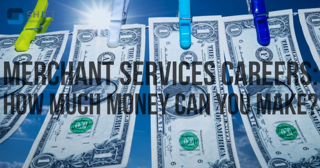 Merchant services careers will earn you more money