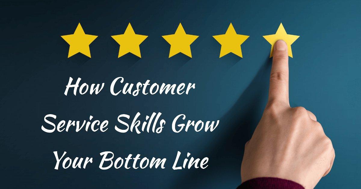 Customer serivce skills will affect your bottom line