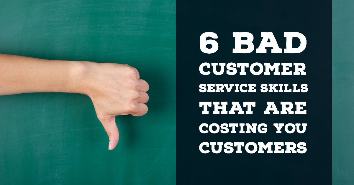 Bad customer service skills will cost you customers